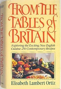 From the Tables of Britain: Exploring the Exciting New English Cuisine