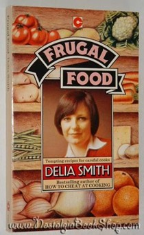 Frugal Food: Tempting Recipes for Careful Cooks