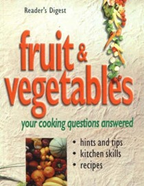 Fruit and Vegetables: Your Cooking Questions Answered