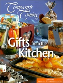 Gifts from the Kitchen (Company's Coming Special Occasion series)