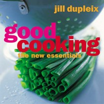 Good Cooking: The New Essentials