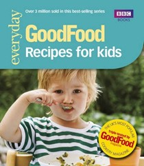Good Food: 101 Recipes for Kids