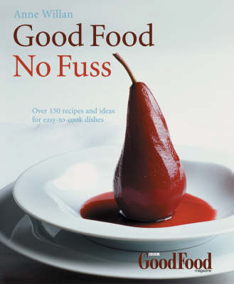 Good Food: No Fuss