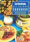 Good Housekeeping All Colour Cookbook