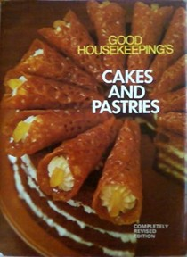 Good Housekeeping Cakes and Pastries