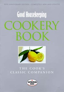 Good Housekeeping Cookery Book (50th Anniversary Edition): The Cook's Classic Companion