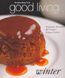 Good Living: Winter: Australia's Great Chefs Share Their Recipes