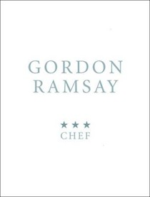 Gordon Ramsay: Three-Star Chef