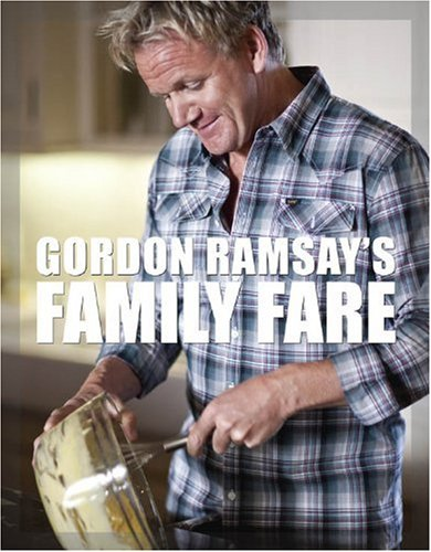 Gordon Ramsay's Family Fare