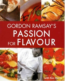 Gordon Ramsay's Passion for Flavour
