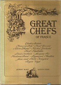 Great Chefs of France: The masters of haute cuisine and their secrets
