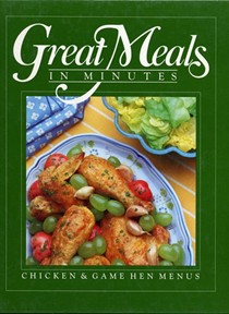 Great Meals in Minutes: Chicken and Game Hen Menus