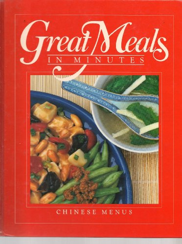 Great Meals in Minutes: Chinese Menus