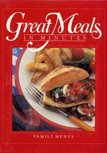 Great Meals in Minutes: Family Menus