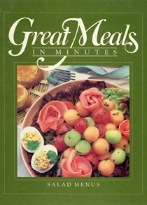Great Meals in Minutes: Salad Menus