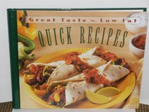 Great Taste Low Fat Quick Recipes