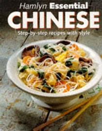 Hamlyn Essential Chinese: Step-by-step Recipes with Style