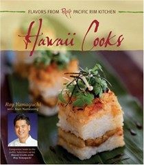 Hawaii Cooks: Recipes from Roy's East-West Kitchen