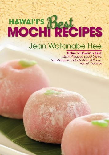 Hawaii's Best Mochi Recipes