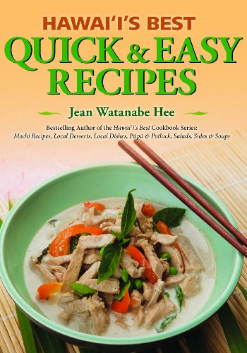 Hawaii's Best Quick and Easy Recipes