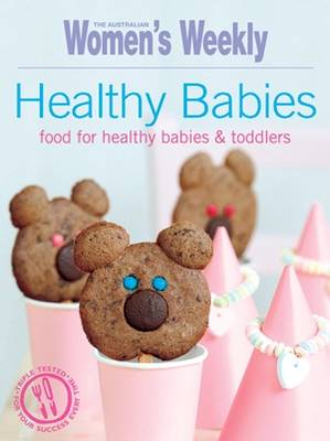 Healthy Babies: Food for healthy babies and toddlers
