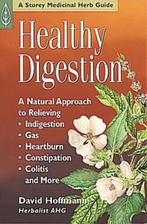Healthy Digestion: A Storey Medicinal Herb Guide