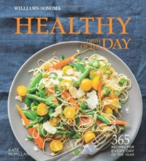 Healthy Dish of the Day (Williams-Sonoma): 365 Dishes for Every Day of the Year