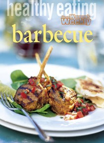 Healthy Eating: Barbecue (Australian Women's Weekly Home Library)