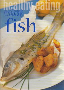 Healthy Eating: Fish (Australian Women's Weekly Home Library)