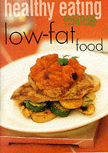 Healthy Eating: Low-Fat Food (Australian Women's Weekly Home Library)