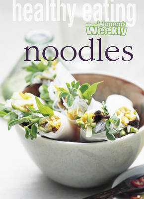 Healthy Eating: Noodles