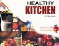 Healthy Kitchen: More Than 350 Oil Free Recipes