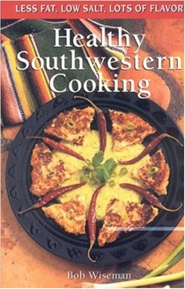 Healthy Southwestern Cooking