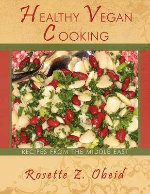 Healthy Vegan Cooking: Recipes from the Middle East