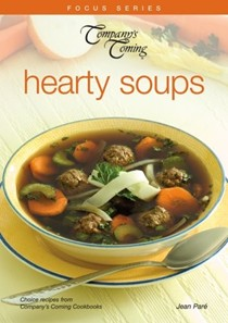 Hearty Soups (Company's Coming Focus Series)