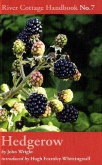 Hedgerow (River Cottage Handbook No. 7)