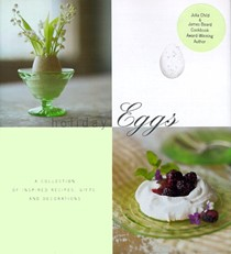 Holiday Eggs: A Collection of Inspired Recipes, Gifts and Decorations