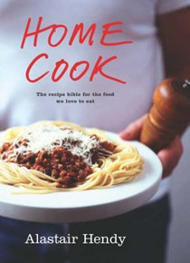 Home Cook: The Recipe Bible for the Food We Love to Eat