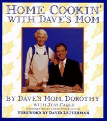 Home Cookin' With Dave's Mom