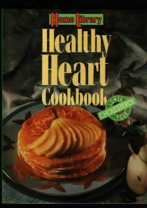 Home Library Healthy Heart Cookbook