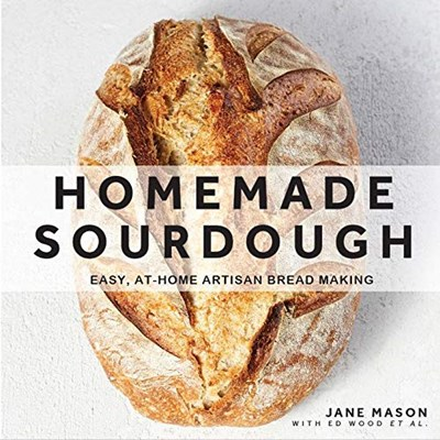 Homemade Sourdough: Easy, At-Home Artisan Bread Making