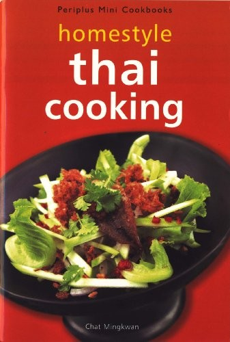 Homestyle Thai Cooking (Periplus Mini Cookbooks)
