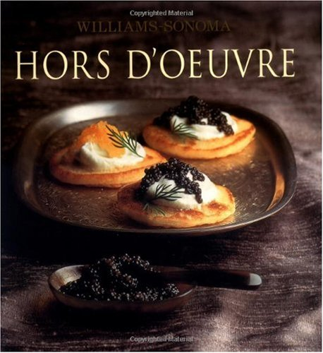 Hors d'Oeuvre: Williams-Sonoma Collection