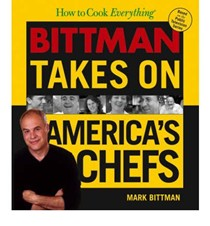 How to Cook Everything: Bittman Takes on America's Chefs