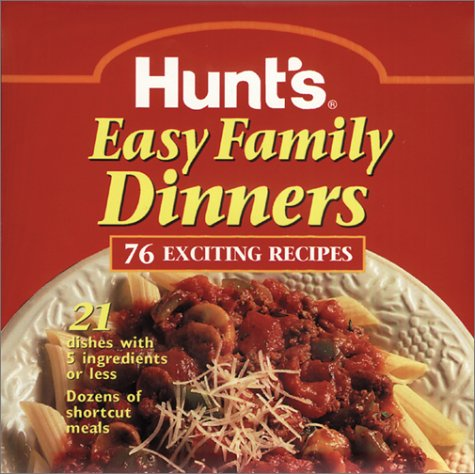 Hunt's Easy Family Dinners