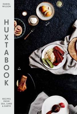 Huxtabook: Recipes from Sea, Land and Earth