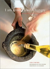 I Am Almost Always Hungry: Seasonal Menus and Memorable Recipes