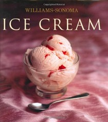 Ice Cream: Williams-Sonoma Collection