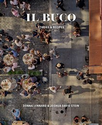 Il Buco: Stories and Recipes