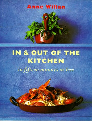 In and Out of the Kitchen in Fifteen Minutes or Less